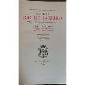 Livro Raro Plano Agache Rio De Janeiro 1930 Com Mapas Otimos