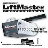 Motor Porton Electrico Liftmaster 160.000 Instalado