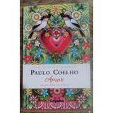 Amor. Paulo Coelho.