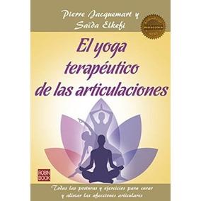 El Yoga Terapéutico De Las Articulaciones Jacquemart Elkefi