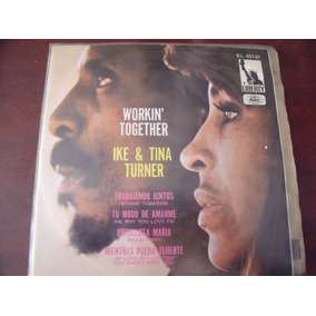 Ep Ike Y Tina Turner, Workin Together