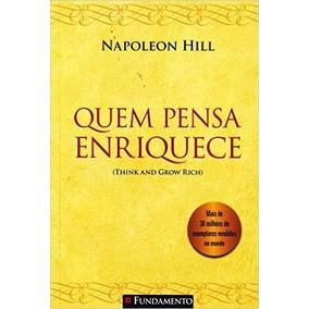 Quem Pensa Enriquece Livro Napoleon Hill - Frete 12 Reais
