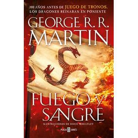 Libro Fuego Y Sangre - George R. R. Martin - Tenemos Stock