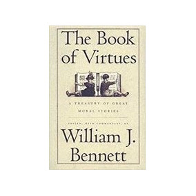 Livro The Book Of Virtues: A Treasury Of Great Moral Stories