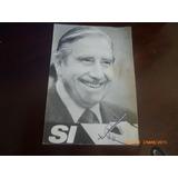 Antigua Propaganda Del Si Pinochet 1988 (119f2