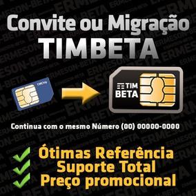 Convite Ou Migração Tim-beta Original 10g+600min-disponível