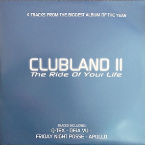Various ¿ Clubland Ii - The Ride Of Your Life Vinilo Doble