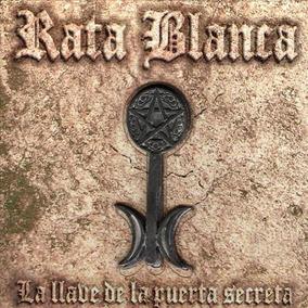 Rata Blanca La Llave De La Puerta Secreta Edicion Con Llave