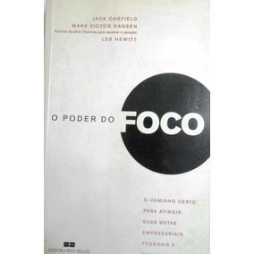 Livro O Poder Do Foco - Jack Canfield
