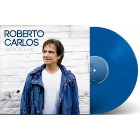Lp Roberto Carlos - Amor Sin Limite (2018) Lacrado