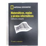 El Mundo Es Matemático - Matematicos ; Espias Y Piratas Info