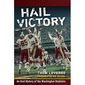 Gran Victoria  Una Historia Oral De Los Washington Redskins 16513959816