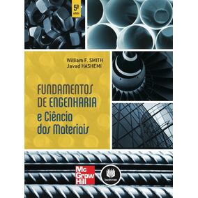 Fundamentos De Engenharia E Ciência Dos Materiais, 5ª Ediçã
