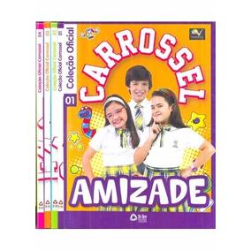 Carrossel - Coleção Oficial Vol. 01: Amizade