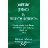 Compendio Jurídico De Preguntas Y Respuestas / Danaleja