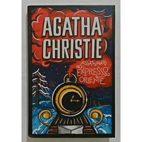 Assassinato No Expresso Do Oriente (livro) | Agatha Christie