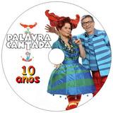 10 Dvds - Palavra Cantada Desenho Clipes Show