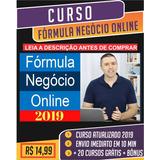 Curso Formula Negócio Online + Metodo Bolt+20 Cursos+bônus