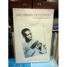Livro Sao Ismael Do Estacio Maria Thereza Mello Soares