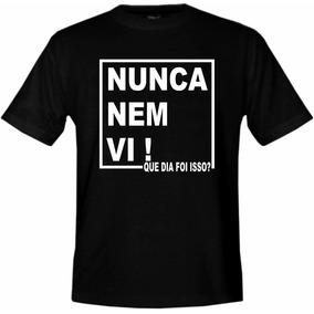 eab8df129 Nunca Nem Vi - Camisetas e Blusas Manga Curta no Mercado Livre Brasil