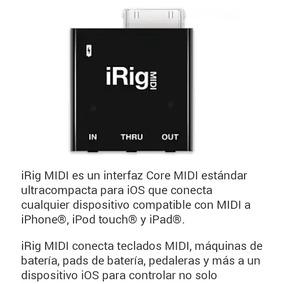 Interfaz Irig Midi Para Iphone Ipad Ipod Touch