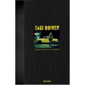 Taxi Driver - Photographs By Steve Schapiro