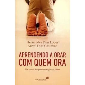 Livro Aprendendo A Orar Com Quem Ora - Um Estudo Das Grande