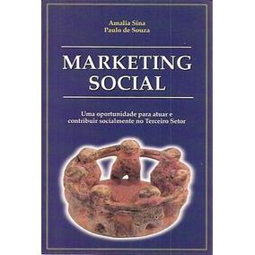 Marketing Social: Uma Oportunidade Para Souza, Paulo De /