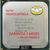 Processador Lga 775 Intel Pentium E6700 3.20/2m/1066 + Pasta