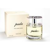 Perfume Paula Cahen D Anvers Paula X 100ml Original