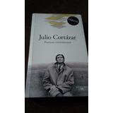 Julio Cortazar Papeles Inesperados