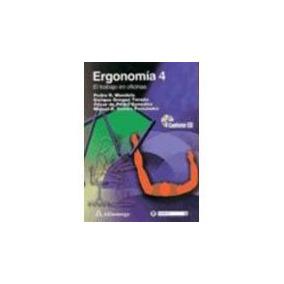 Ergonomia 4 El Trabajo En Oficinas C/cd