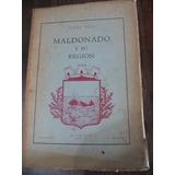 Maldonado Y Su Región. Carlos Seijo.