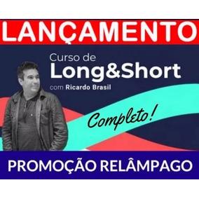 Curso Long Short Ricardo Brasil Investimentos Completo