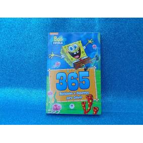 Livro Bob Esponja: 365 Atividades E Desenhos Para Colorir