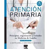 Atencion Primaria Principios En Medicina De Familia Pdf Full