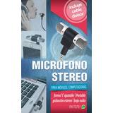 Mini Microfono Estereo Para Celular Y Computadora