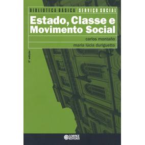 Estado, Classe E Movimento Social