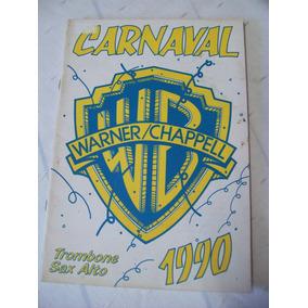 Revista: Carnaval 1990 Warner Chappell - Trombone Sax Alto