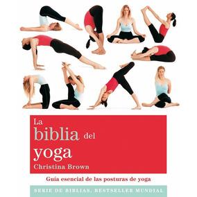 La Biblia Del Yoga- Christina Brown