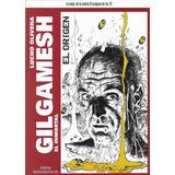 Gilgamesh El Origen Lucho Olivera (na)
