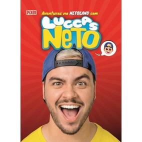 Livro Luccas Neto - Aventuras Na Netoland