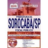 Apostila Pref Sorocaba-sp 2019 - Fiscal Público