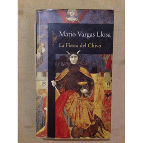 Mario Vargas Llosa: La Fiesta Del Chivo - 1a Edición