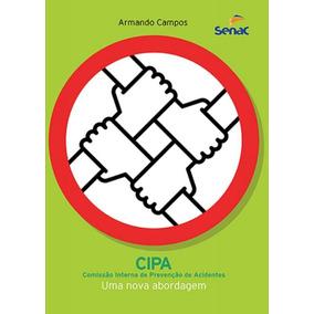 863c104e0b0bc Apostila De Curso De Cipa (comissão Interna De Prevenção De - Livros ...