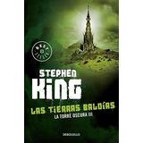 Libro Torre Oscura 3 Las Tierras Baldías / Stephen King