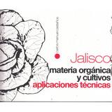 Libro Jalisco Materia Organica Y Cultivos Aplicaciones