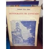 Monografia De Enviagado. Sacramento Garce