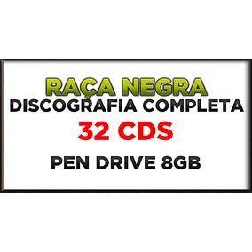 Pen Drive 8gb Raça Negra Discografia Completa