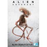 Alien: Covenant Alan Dean Foster